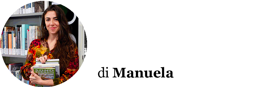 Autrice dell'articolo: Manuela