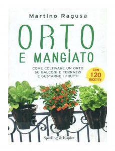 """Martino Ragusa """"Orto e mangiato"""" - copertina libro edito da Sperling & Kupfer"""