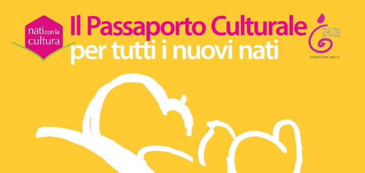 Festa della Nascita: Nati con la Cultura - Cover: Il Passaporto culturale per tutti i nuovi nati (sfondo giallo e scritte rosa e bianche)