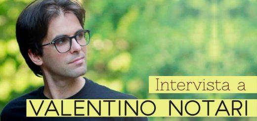 Intervista a Valentino Notari - immagine di copertina con foto autore e titolo