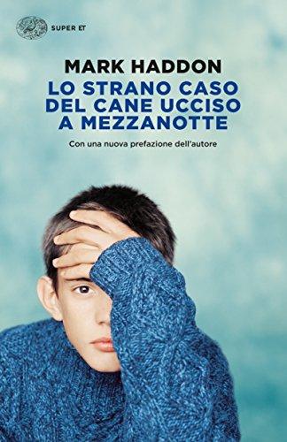 """Win-tage - Le Masche: un racconto inedito - Mark Haddon """"Lo strano caso del cane ucciso a mezzanotte"""" - copertina libro edito da Einaudi"""