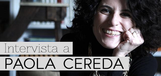 Intervista a Paola Cereda - immagine di copertina con foto autrice e titolo
