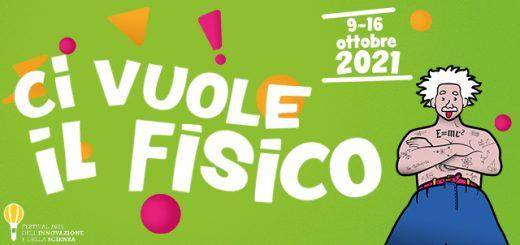 """Cover """"Ci vuole il fisico - Festival dell'Innovazione e della Scienza"""""""